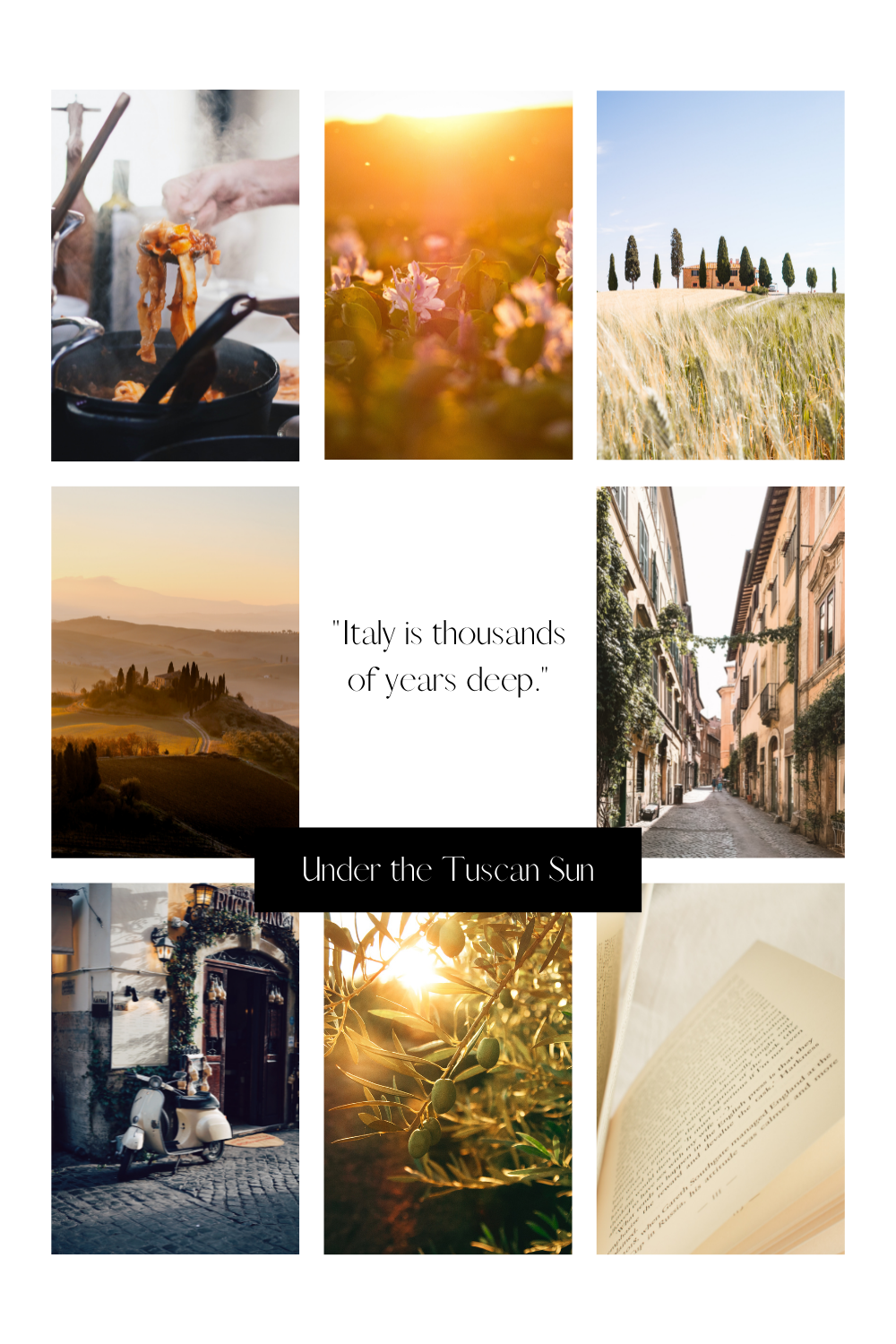 Under the Tuscan Sun collage
